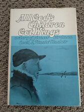 All God's Children Got Wings - Vivian Branyan, 1978 - Signed by author & subject
