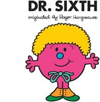 Dr. Sixth (Doctor Who) (Mr. Men and Little Miss) [New Book] Paperback
