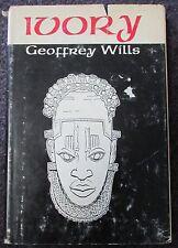 IVORY HARDBACK BOOK BY GEOFFREY WILLS 1ST AMERICAN EDITION 1969