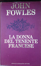 FOWLES, LA DONNA DEL TENENTE FRANCESE, MONDADORI