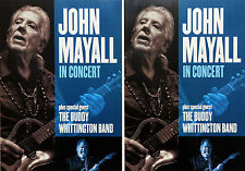 JOHN MAYALL 2017 TOUR FLYERS x 3 - BUDDY WHITTINGTON BAND
