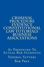 Criminal Procedure Evidence Constitutional Law Tutorials Business...
