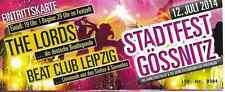 Konzert Ticket - The Lords - Gössnitz 2014 -Top Zustand