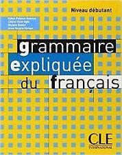 LIVRE.DEBUT.GRAMMAIRE EXPLIQUEE DU FRANCAIS/PRECIS GRAMMAIRE