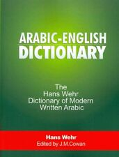 Arabic-English Dictionary : The Hans Wehr Dictionary of Modern Written Arabic...