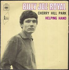 BILLY JOE ROYAL CHERRY HILL PARK RARE 45T SP CBS 4470