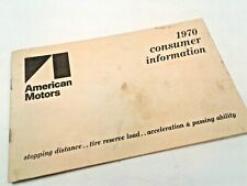 1970 AMERICAN MOTORS CONSUMER INFORMATION - STOPPING DISTANCE, ACCEL, ETC.