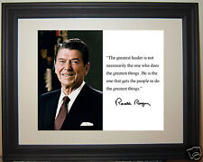 """Ronald Reagan """" the greatest leader"""" Autograph Quote Framed Photo Picture #m1"""
