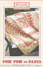 Quilt Pattern ~ POM POM DE PARIS ~ By French General