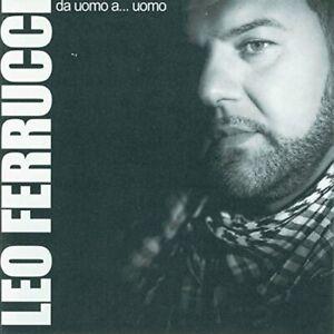 LEO FERRUCCI - DA UOMO A... UOMO - CD NUOVO SIGILLATO