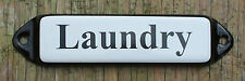 VINTAGE ENAMEL LAUNDRY SIGN. BLACK TEXT ON A WHITE BACKGROUND. 10x3cm.