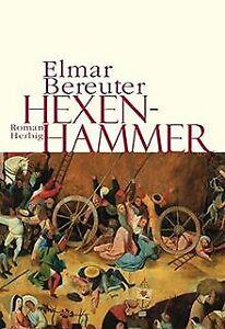 Der Hexenhammer von Bereuter, Elmar   Buch   Zustand gut