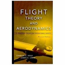 Flight Theory and Aerodynamics: A Practical Guide for Operational Safety, 2nd Ed