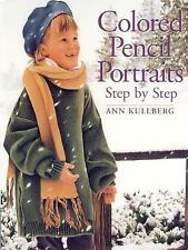 Colored Pencil Portraits: Step by Step, Very Good Condition Book, Kullberg, Ann,