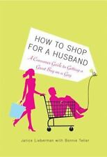 How to Shop for a Husband: A Consumer Guide to Getting a Great Buy on-ExLibrary