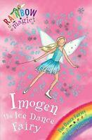 Very Good, Imogen The Ice Dance Fairy: The Dance Fairies Book 7 (Rainbow Magic),