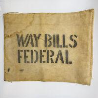 Antique Federal Waybills Canvas Bag Leather Strap w/Buckle Vtg Railroad Mail