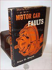MECCANICA Guasti Problemi AUTOMOBILI, Illustrato - Stone: MOTOR CAR FAULTS 1963