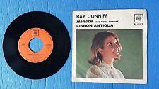 308 - 45 giri Ray Conniff Morgen - Tonight - Lisbon Antigua - CBS