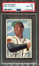 1952 Bowman #84 Sam Jethroe PSA 8 ++ Centered Looks Nicer Boston Braves