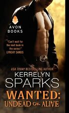 Wanted: Undead or Alive (Love at Stake) by Kerrelyn Sparks
