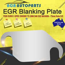 EGR Blanking Plate YD25 EURO 3 Spec Engine Navara D40 D22 73mm Hole C/C