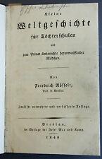 KLEINE WELTGESCHICHTE für TÖCHTERSCHULEN  - BRESLAU  1848