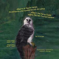 Alberto el aguila harpia se enfrenta a los cazadores con dos patas * Albert the