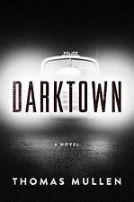 DARKTOWN - Thomas Mullen (Hardcover, 2016, Free Postage)