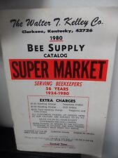 The Walter T Kelley Co Bee Supply Catalog Super MArket Book