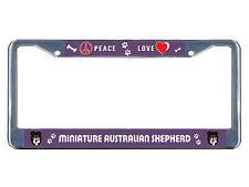 Miniature Australian Shepherd Dog Peace Love Metal License Plate Frame