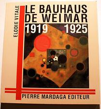 BAUHAUS/DE WEIMAR/1919-1925/E.VITALE/ED MARDAGA/1989/BONNE DOC