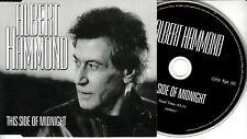 ALBERT HAMMOND This Side Of Midnight 2005 UK 1-trk promo test CD