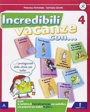 9788829844029 Incredibili vacanze con... Per la Scuola elementare: 4 - Francesca