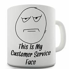 Customer Service Face Funny Novelty Coffee Tea Mug