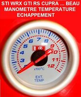 MANOMETRE TEMPERATURE ECHAPPEMENT 100% COMPLET MONTAGE 5mn TOP LOOK GTI RS STI