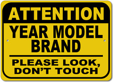 GM Personalized YEAR and MODEL Please Look Dont Touch Aluminum Caution Sign