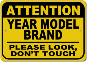 Custom GM Car YEAR and MODEL Humor Sign Garage Please Dont Touch Aluminum Metal
