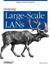 Designing Large-Scale LANs : Help for Network Designers by Kevin Dooley...