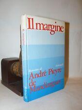 ROMANZO - IL MARGINE di André Pieyre de Mandiargues 1968 1a ediz. Feltrinelli