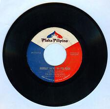 Philippines FRED PANOPIO Mahirap Na'ng Ma-Por Nada OPM 45 rpm Record