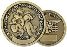 NAVY SEAL TEAM ONLY EASY DAY  WAS YESTERDAY CHALLENGE COIN