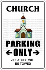 "*Aluminum* Church Parking Only2 8""x12"" Metal Novelty Sign  NS 317"