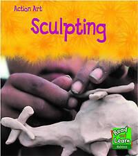 Thomas, Isabel, Sculpting  (Action Art), Very Good Book