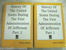 History United States First Administration Jefferson Henry Adams 1 & 2 pb A44