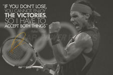 RAFAEL NADAL QUOTE PHOTO PRINT POSTER PRE SIGNED - 12X8 INCH (A4) - N.0 1