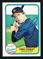 Fred Stanley #100 signed autograph auto 1981 Fleer Baseball Trading Card