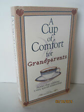 A Cup of Comfort For Grandparents by Colleen Sell