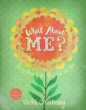 WHAT ABOUT ME? - COURTNEY, VICKI - NEW PAPERBACK BOOK