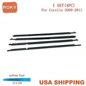 For Corolla 2009 2010 2011-2013 Window Weatherstrip 4PC Sweep Belt Outer Black